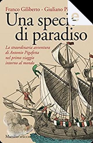 Una specie di paradiso by Franco Giliberto, Giuliano Piovan