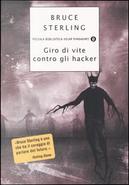 Giro di vite contro gli hacker by Bruce Sterling