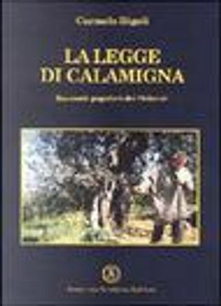La legge di Calamigna. Racconti popolari dei Nebrodi by Carmelo Rigoli