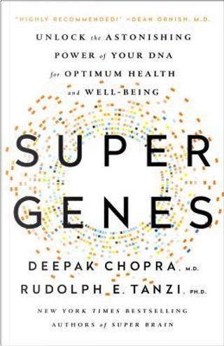 Super Genes by DEEPAK CHOPRA