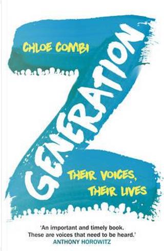 Generation Z by Chloe Combi