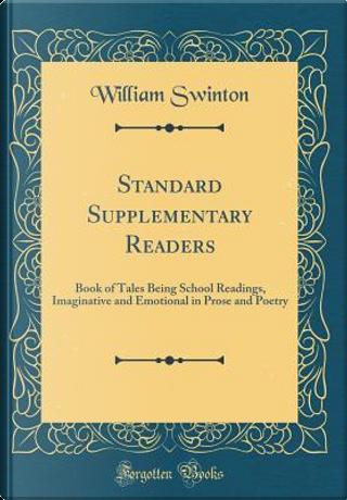 Standard Supplementary Readers by William Swinton
