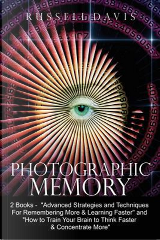 Photographic Memory by Russell Davis