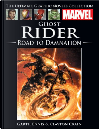 Ghost Rider: Road to Damnation by Garth Ennis