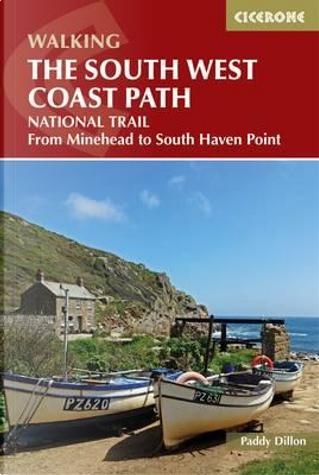 Cicerone Walking The South West Coast Path by Paddy Dillon