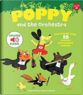 Poppy and the Orchestra by Magali Le Huche