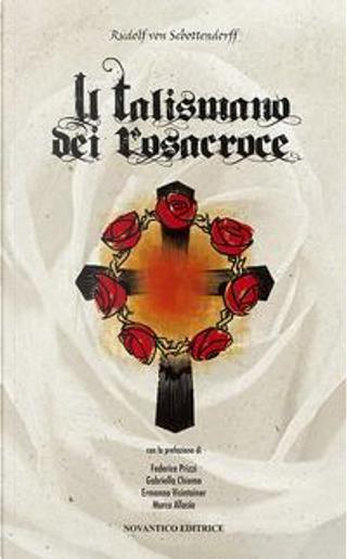 Il talismano dei rosacroce by Rudolf Sebottendorf