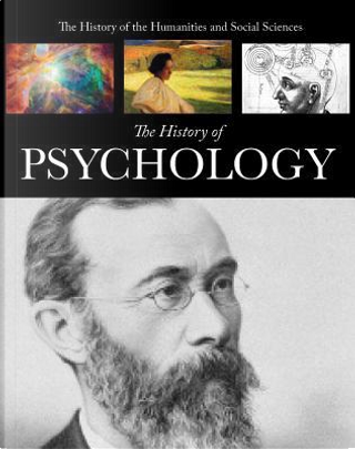 The History of Psychology by Anne Rooney