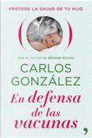 En defensa de las vacunas by Carlos Gonzalez