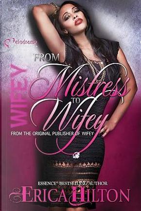 Wifey by Erica Hilton