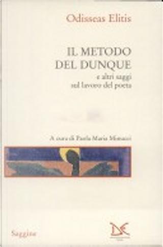 Il metodo del dunque by Odisseas Elitis