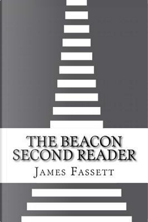 The Beacon Second Reader by James H. Fassett