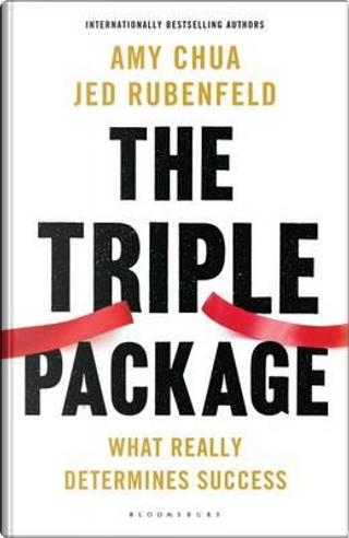 The Triple Package by Jed Rubenfeld