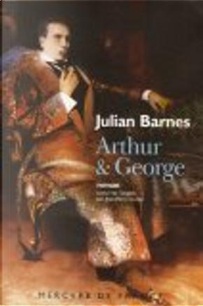 Arthur & George by Jean-Pierre Aoustin, Julian Barnes