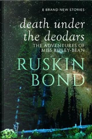 Death Under the Deodars by RUSKIN BOND