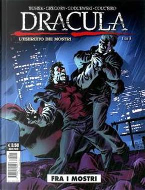 Dracula: L'esercito dei mostri n. 1 by Daryl Gregory, Kurt Busiek