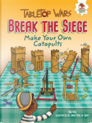 Break the Siege by Rob Ives