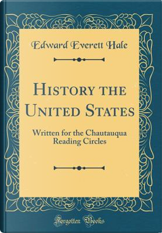 History the United States by Edward Everett Hale