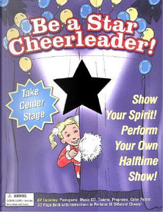 Be a Star Cheerleader by Kitty Higgins