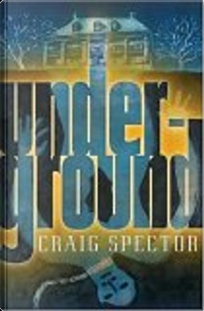 Underground by Craig Spector