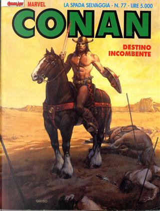 Conan la spada selvaggia n. 77 by Michael Fleischer, Charles Dixon