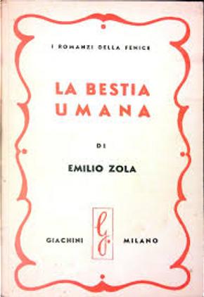 La bestia umana by Emile Zola