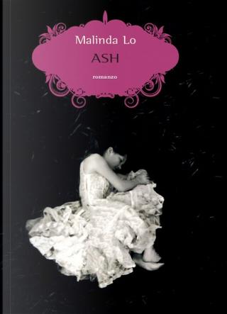 Ash by Malinda Lo