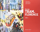 The New Tram of Florence Line 1 by Aldo Frangioni, Andrea Bacci, John Stammer