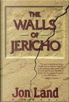 The Walls of Jericho by Jon Land