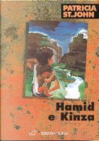 Hamid e Kinza by Patricia Mary St. John