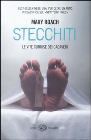 Stecchiti by Mary Roach