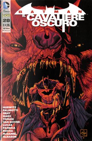 Batman Il Cavaliere Oscuro, n. 20 by Christy Marx, Gregg Hurwitz, Jimmy Palmiotti, Justin Gray, Peter J. Tomasi