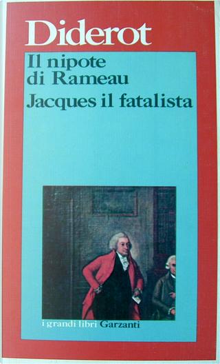 Il nipote di Rameau - Jacques il fatalista e il suo padrone by Denis Diderot