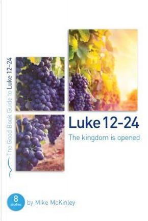 Luke 12-24 by Mike McKinley