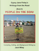 Gypsy Jane Finley's Writings from the Road by Jack Wiley