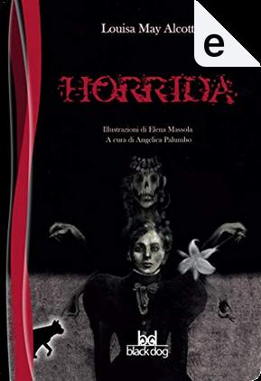 Horrida by Luisa May Alcott