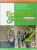 Freunde & co. Kompakt. DidastoreLIM. Per la Scuola media. Con e-book. Con espansione online. Con libro by Gabriella Montali