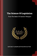 The Science of Legislation by Gaetano Filangieri