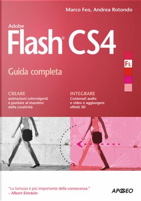 Flash CS4 by Andrea Rotondo, Marco Feo
