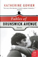 Fables of Brunswick Avenue by Katherine Govier