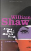 Abbey Road Murder Song by William Shaw