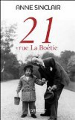 21, rue La Boétie by Anne Sinclair