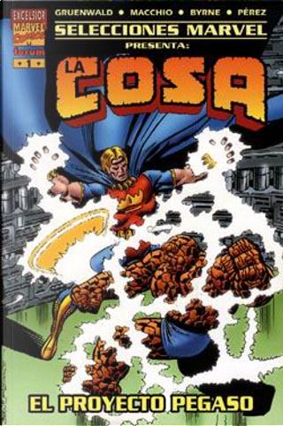 La Cosa: El proyecto Pegaso by Mark Gruenwald, Ralph Macchio