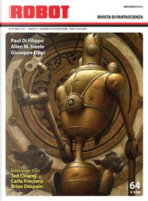 Robot 64 by Allen Steele, Dario Tonani, Giuseppe Lippi, Maico Morellini, Paul Di Filippo