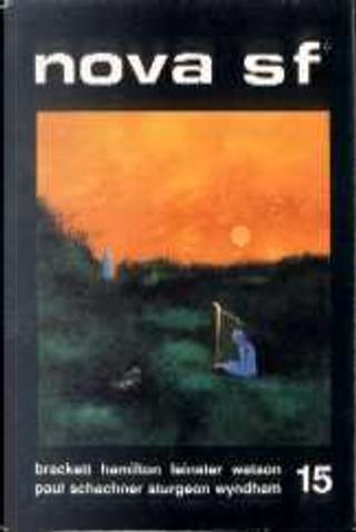 Nova SF* 15 - II serie by Nat Schachner, Theodore Sturgeon, Murray Leinster, Ian Watson, John Wyndham, Leigh Brackett, Edmond Hamilton