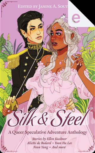 Silk & Steel by