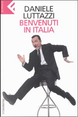 Benvenuti in Italia by Daniele Luttazzi
