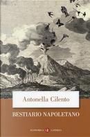 Bestiario napoletano by Antonella Cilento