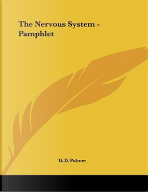 The Nervous System by D. D. Palmer