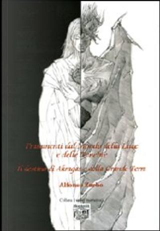Frammenti dal Mondo della Luce e delle Tenebre - Il destino di Akragas e della Grande Terra by Alfonso Zarbo